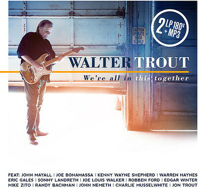 We'Re All In This Together - 2 DISC SET - Walter Trout (2017, Vinyl NUOVO)
