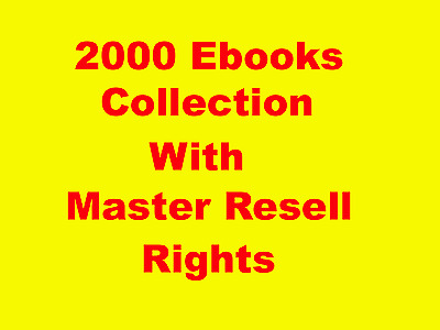 2000 Ebooks Collection with Master Resell Rights PDF