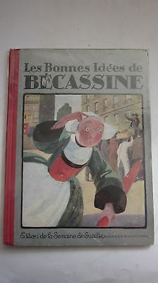 Becassine  Les Bonnes Idees De Becassine  1924 E.o ( Plomo )