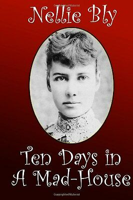 Ten Days in a Mad-House (Paperback)