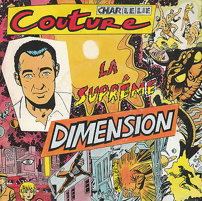 "7"" 45 TOURS FRANCE CHARLELIE COUTURE ""La Suprême Dimension +1"" 1986"