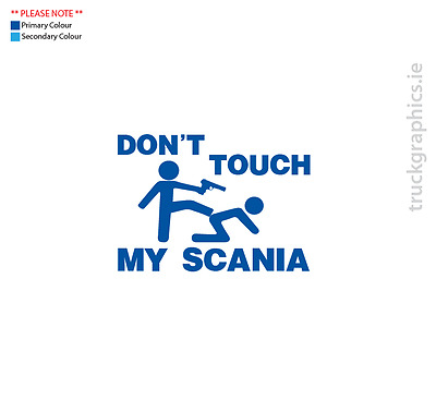 Scania Decal - DON'T TOUCH MY SCANIA