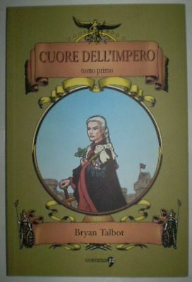 Comma 22 Cuore Of the'Impero Bryan Talbot Tome 1
