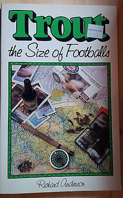 Trout the Size of Footballs, Richard Anderson (1990, Paperback)