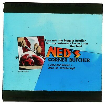 1950's Coloured Glass Slide Cinema Advertising Ned's Butcher Peterborough Sa Q29