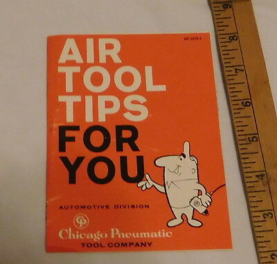 vintage Chicago Pneumatic tool company Air tool tips For you booklet