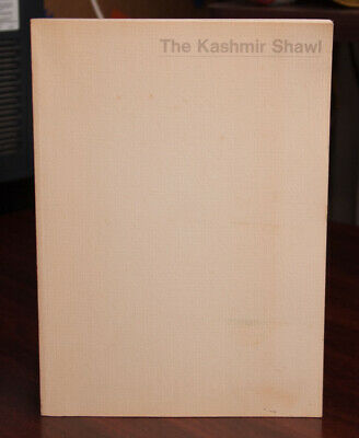 THE KASHMIR SHAWL Yale University Art Gallery Program 1978 Textiles