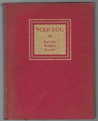 Your Dog Selection Breeding Showing Vintage Illus. Edwin Megargee 1931 1st Ed.