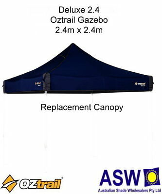 2.4m x 2.4m DELUXE 2.4 Replacement GAZEBO CANOPY Oztrail Roof BLUE