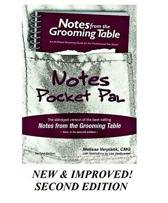 Notes from the Grooming Table Pocket Pal-Pet Groomer Reference Book*SECOND Edit