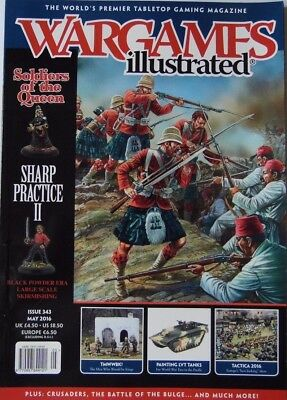 Wargames Illustrated - Issue 343 May 2016 - Soldiers Of The Queen