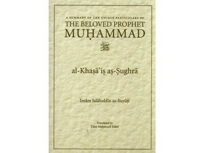 A Summary of the Unique Particulars of the Beloved Prophet Muhammad (saw) - (PB)