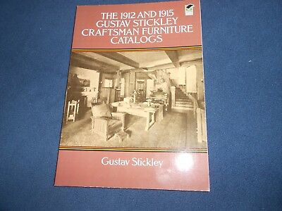 Furniture: The 1912 and 1915 Gustav Stickley Craftsman Furniture Catalogs  (1991