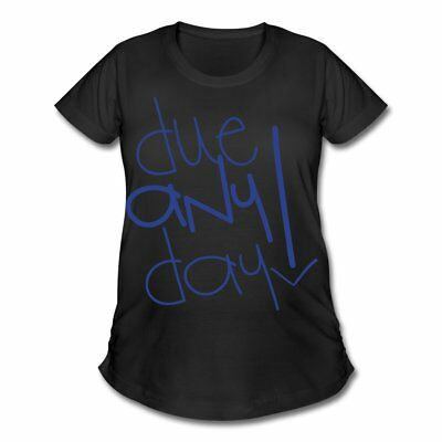 Pregnant Due Any Day Women's Maternity T-Shirt by Spreadshirt™
