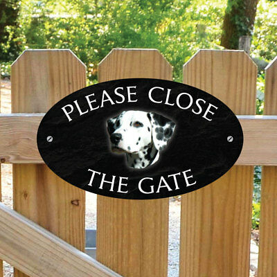Dalmatian Please Close The Gate Sign, Dalmatian Shut the Gate Plaque Dog Sign