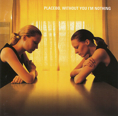Placebo - Without You I'm Nothing / Virgin Records CD 1998