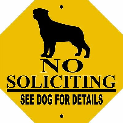 "ROTTWEILER DOG SIGN,NO SOLICITING,9"" x 9"" OCTAGON ALUMINUM,Dog Sign,Guard,NSOCTR"
