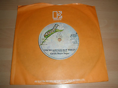 """Carole Bayer Sager 7"""" Vinyl C/s You're Moving Out Today K 12257 1977 """""""