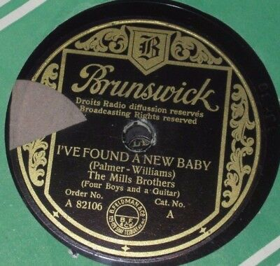 78rpm/Brunswick 82106/THE MILLS BROTHERS/I'VE FOUND A NEW BABY/SWEET SUE JUST YO