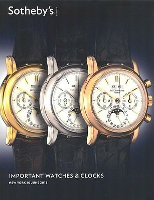 Sotheby's New York Catalogue Important Watches & Clocks 10/06/2013 HB