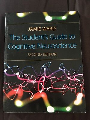 The Student's Guide to Cognitive Neuroscience by Jamie Ward (2009) 2nd Ed
