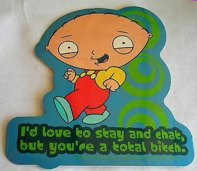 "Family Guy Stewie sticker  Licensed      you""re a total b**tch"
