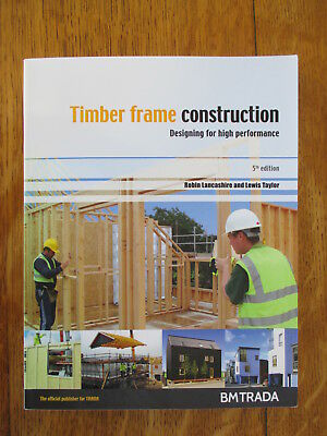 Timber Frame Construction by Robin Lancashire & Lewis Taylor 5th edition