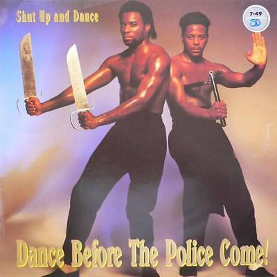 LP: Shut Up & Dance - Dance Before The Police Come! - Shut Up And Dance Records