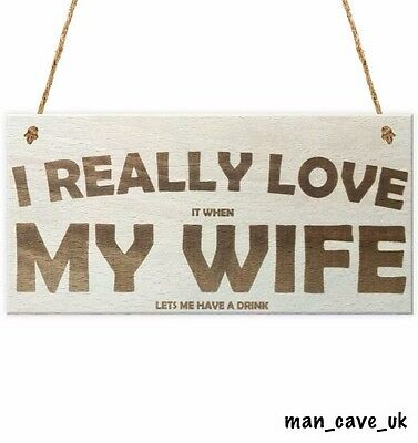 Funny Sign - Wooden Hanging Sign - Plaque - Novelty Gift - Home Bar - Man Cave