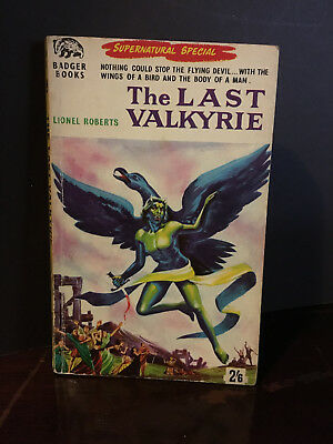 Badger Supernatural Stories No.40 - The Last Valkyrie by Lionel Roberts SIGNED