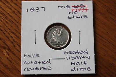 1837  Rare Rotated Reverse No Stars Unc+++ Seated Liberty Half Dime