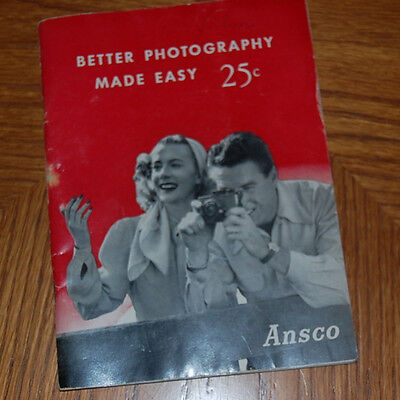 1953 Ansco BETTER PHOTOGRAPHY MADE EASY -- great pictures inside for time period