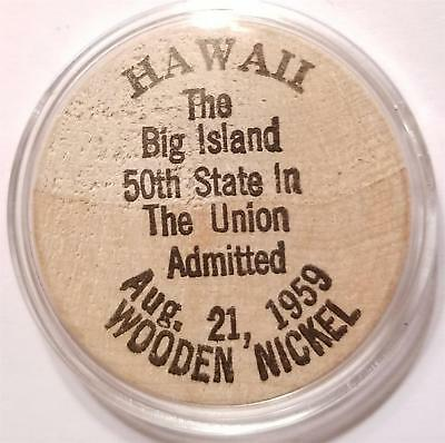 Vintage Wooden Nickel Token HAWAII BIG ISLAND 50th STATE 1959 1984 25th ANNIVERS