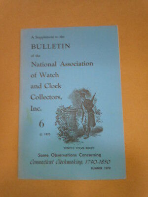 NAWCC Bulletin Supplement #6: Connecticut Clockmakers