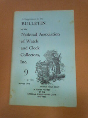 NAWCC Bulletin Supplement #9: American Spring Driven Clocks