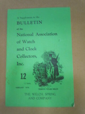 NAWCC Bulletin Supplement #12: Welch, Spring and Co.