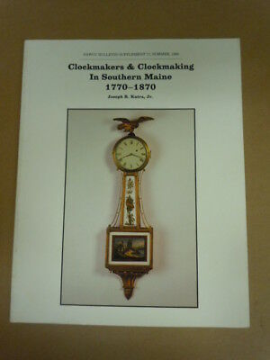 NAWCC Bulletin Supplement #17: Clockmaking in Southern Maine
