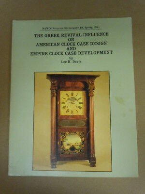 NAWCC Bulletin Supplement #18: Greek Revival Clocks