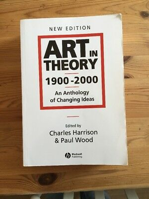 Art in Theory 1900-2000 - an Anthology of Changing Ideas 2E by John Wiley and S…
