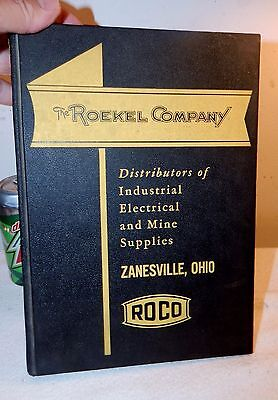 1953 Catalog / The Roekel Co. / Zanesville Ohio / Industrial Electrical Supplies