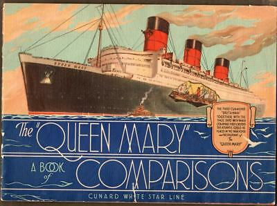 """""""THE QUEEN MARY, A Book of Comparisons"""" ~ 1936 Cunard - White Star Line"""