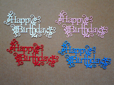 Happy Birthday Paper Die Cuts x 8 Scrapbooking Card Topper Embellishment