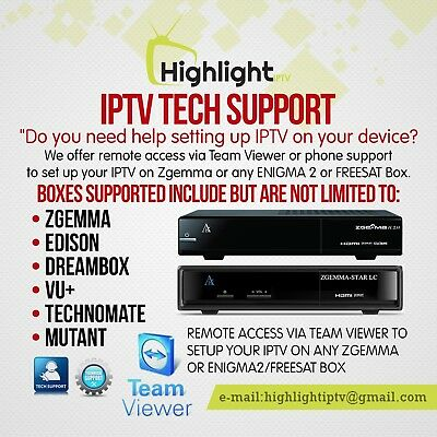 IPTV Tech Support for ZGEMMA/ENIGMA2 Via Team Viewer or Phone.Check our Feedback