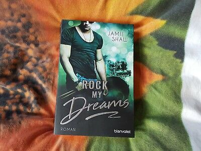 Jamie Shaw: Rock my Dreams (The Last Ones to Know, Band 4) Broschiert -Juli 2017