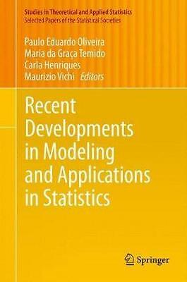 Recent Developments in Modeling and Applications in Statistics (2012)