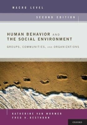 Human Behavior and the Social Environment, Macro Level: Groups, Communities, and