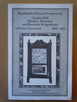 Clocks Produced by Kirk, Brewster, Brewster & Ingraham