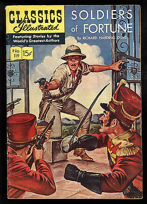 Classics Illustrated (1941) #119 1st Edition Soldiers Of Fortune R.H Davis VG/FN