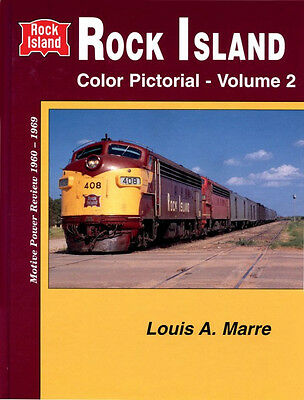 ROCK ISLAND Color Pictorial, Vol. 2: Motive Power Review 1960-1969 -- (NEW BOOK)