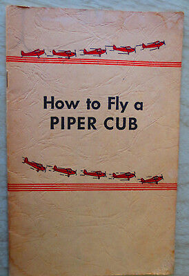 """1944 Wartime """"How to Fly a Piper Cub"""" Booklet / Sales Pitch"""